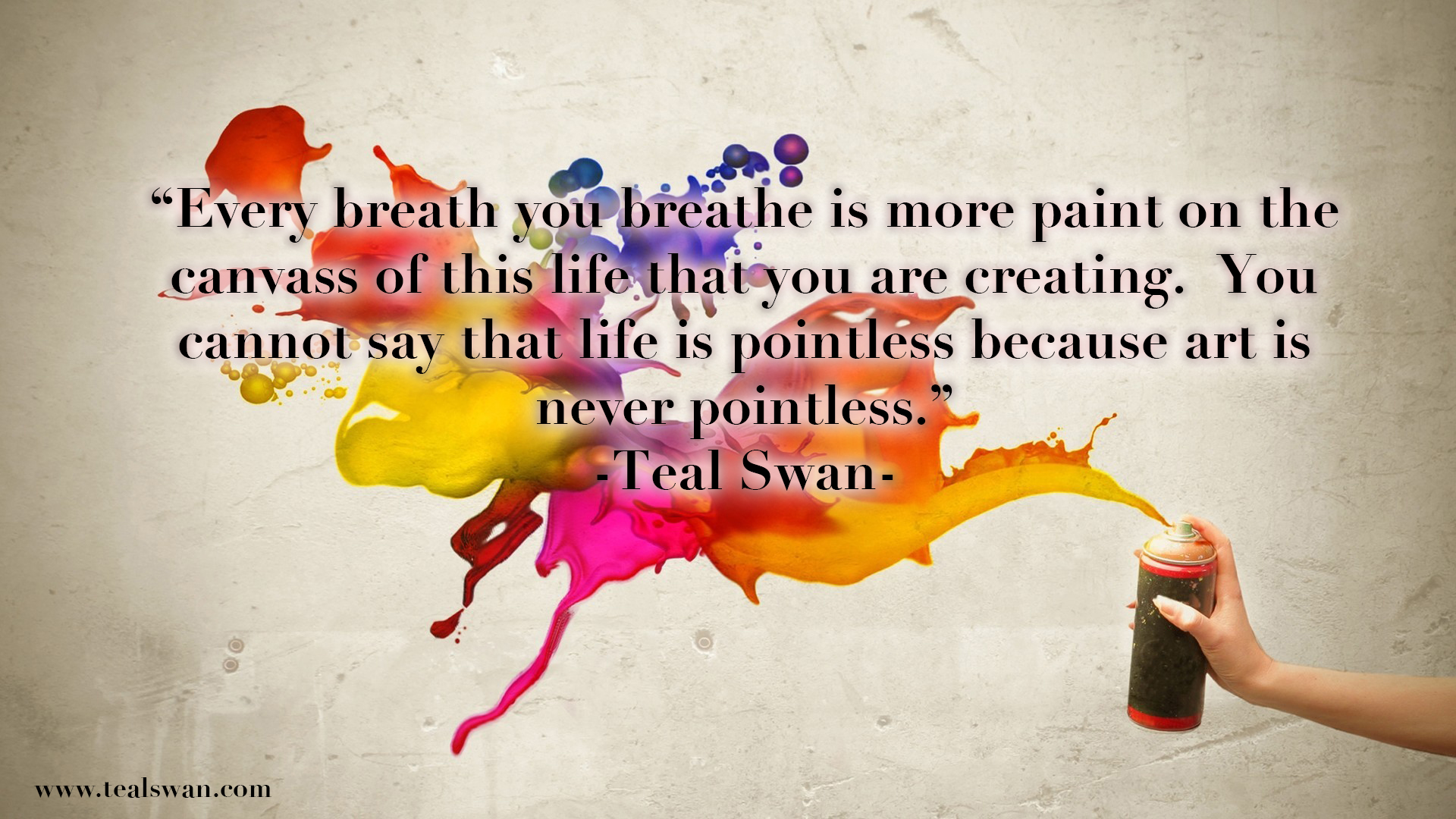 A Quote About Life Life Is Art Quote  Blog Posts  Teal Swan