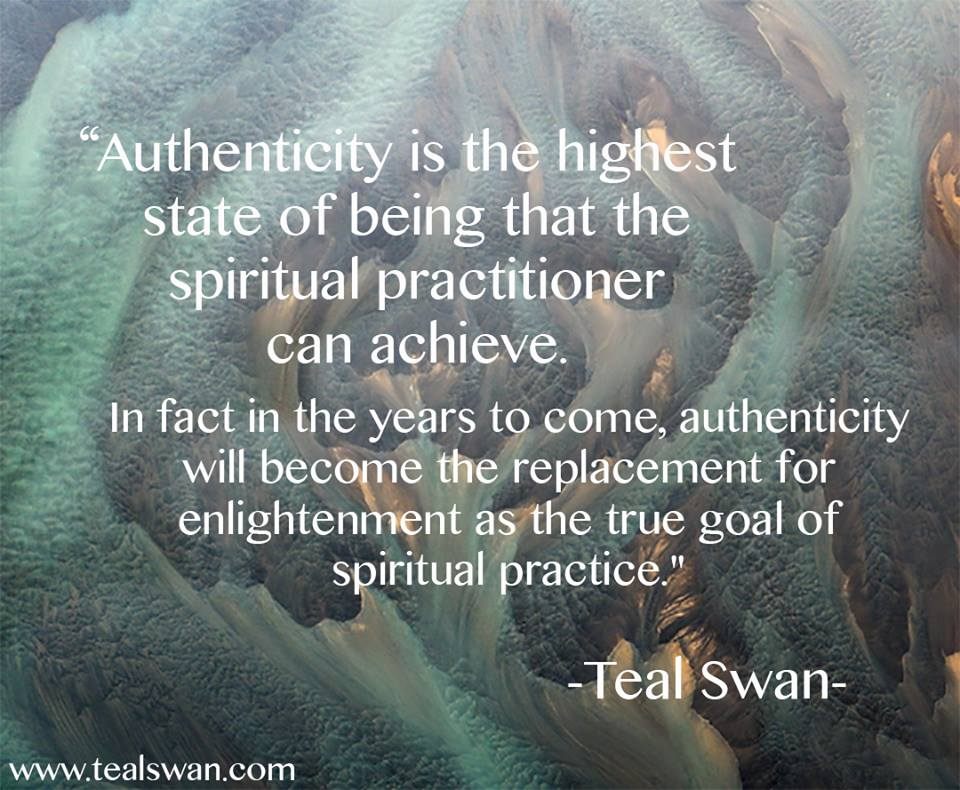 Authenticity Quotes Magnificent Authenticity Quote Blog Posts Teal Swan