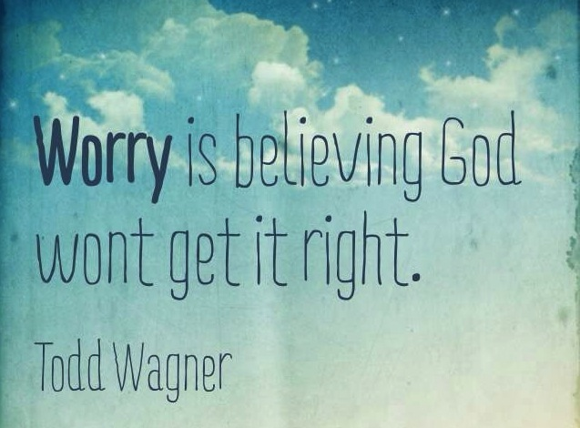 Todd-Wagner-Worry-Quote-640x640.jpg