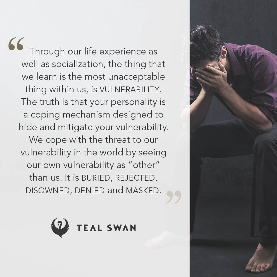 Vulnerability - Quotes - Teal Swan
