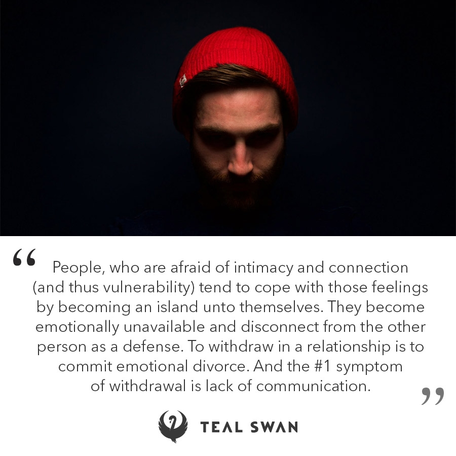 Lack of Communication - Quotes - Teal Swan