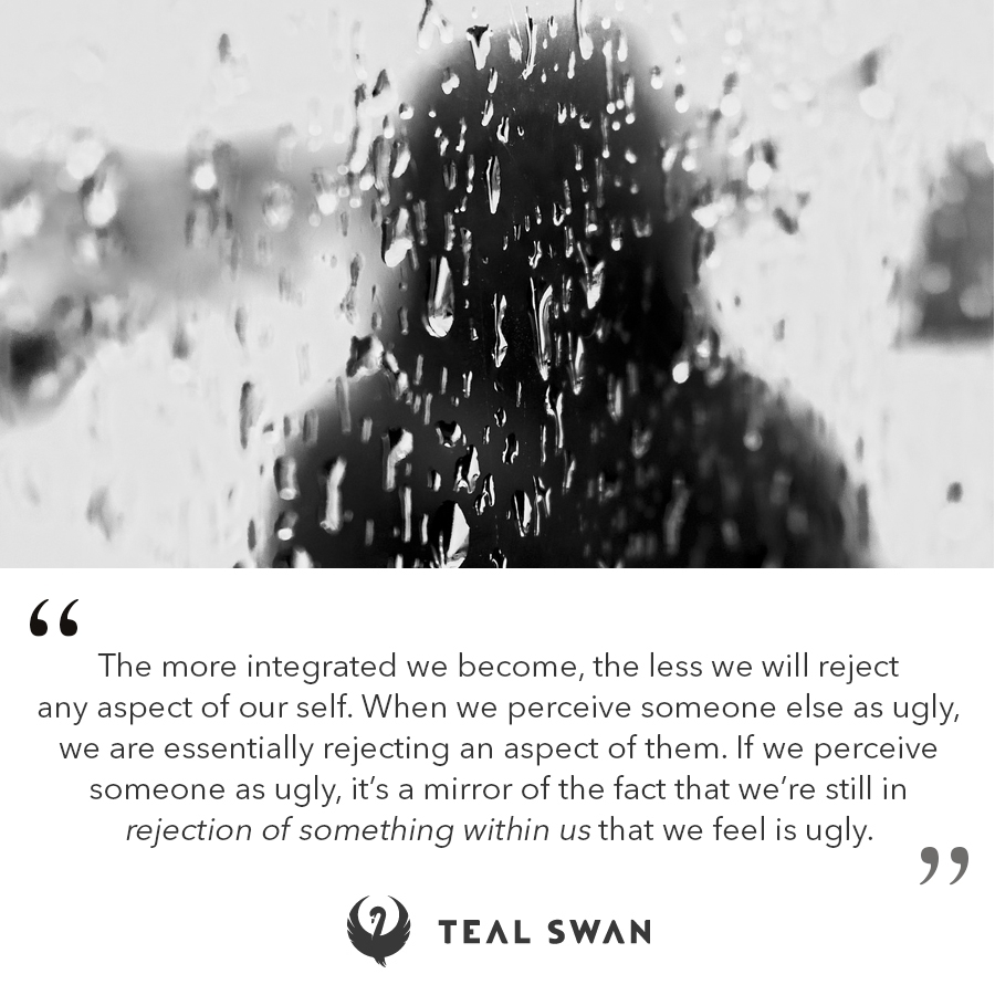 Ugly Quotes Teal Swan